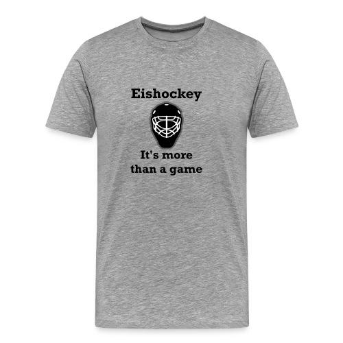 It´s more than a game - Männer Premium T-Shirt