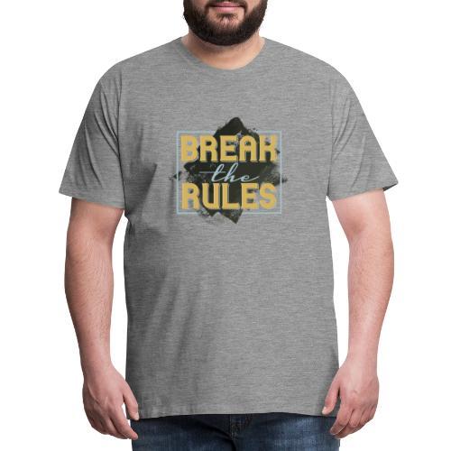 Break the Rules - Männer Premium T-Shirt