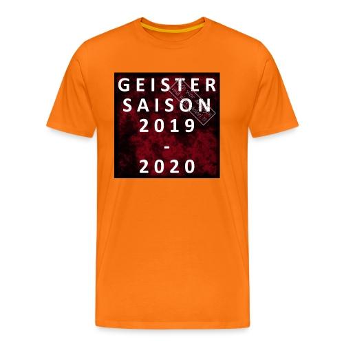 GEISTERSAISON 2019/2020 - Männer Premium T-Shirt