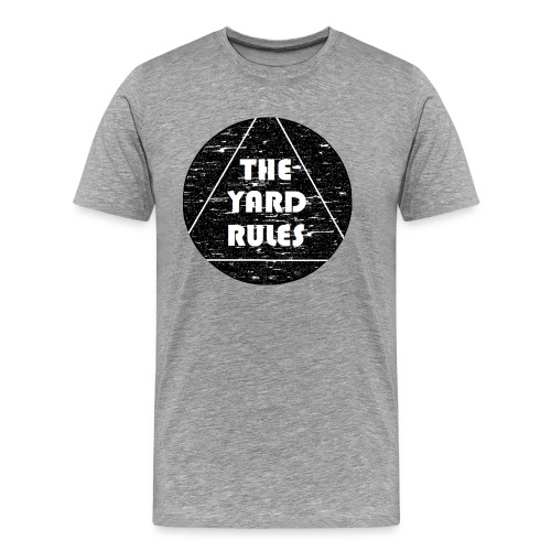 The Yard Rules (Matti edition) - Männer Premium T-Shirt