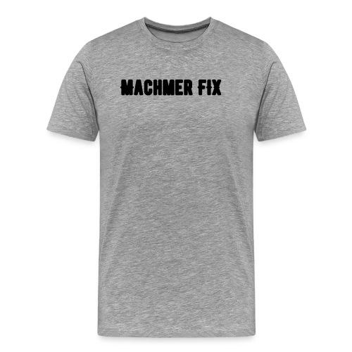machmerfix transparent - Männer Premium T-Shirt
