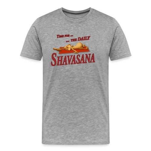 Time for Daily Shavasana - Männer Premium T-Shirt