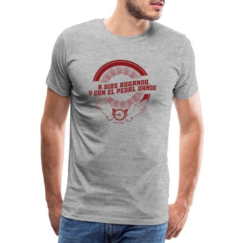 A DIOS ROGANDO - Camiseta premium hombre