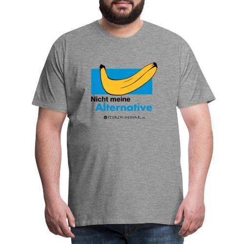 Nicht meine Alternative - Männer Premium T-Shirt