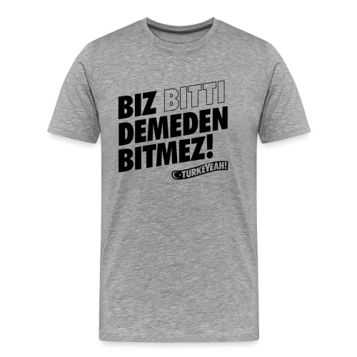 Bitmez! - Männer Premium T-Shirt