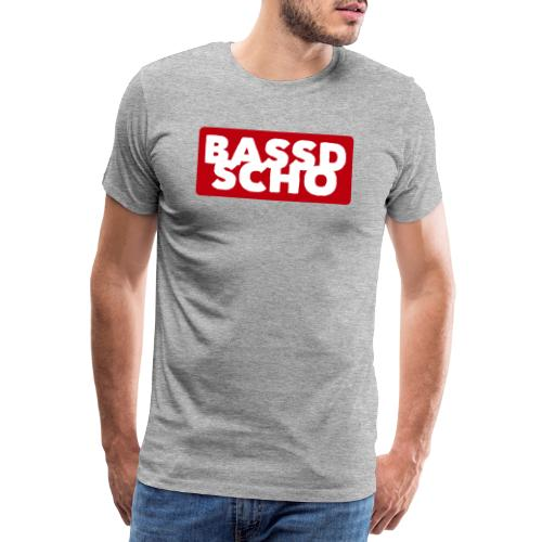 BASSD SCHO - Männer Premium T-Shirt