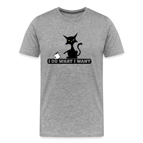 i so do what i want cat - Men's Premium T-Shirt
