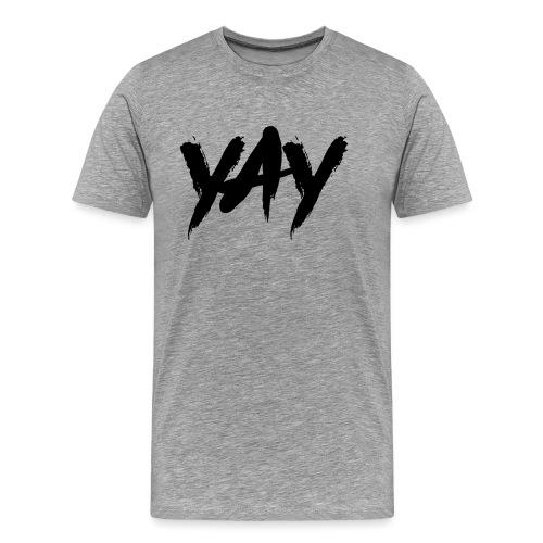 Yay - Männer Premium T-Shirt