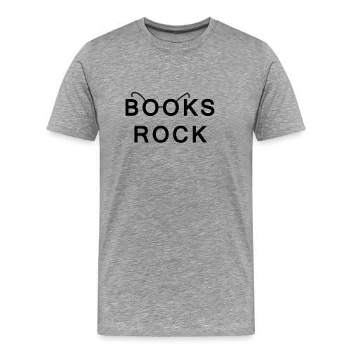 Books Rock Black - Men's Premium T-Shirt