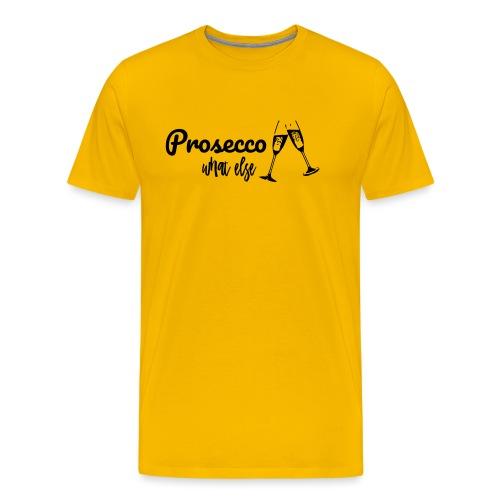 Prosecco what else / Partyshirt / Mädelsabend - Männer Premium T-Shirt