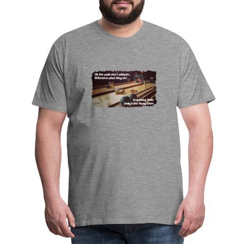 Shirt Screaming Walls - Mannen Premium T-shirt