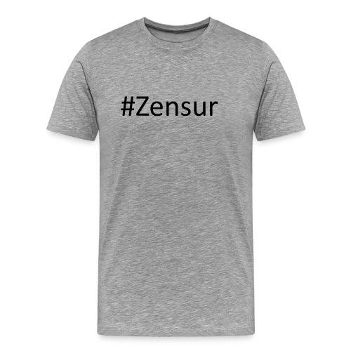 # Zensur - Männer Premium T-Shirt