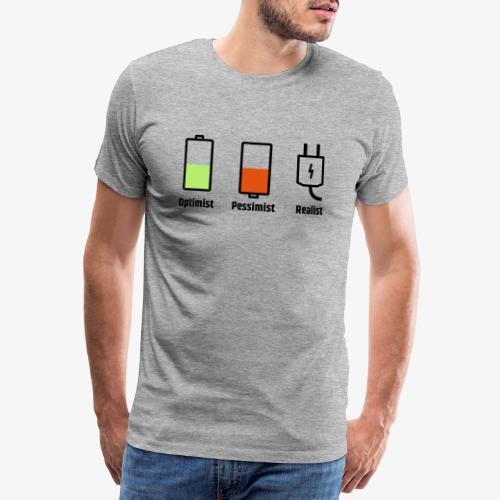 Akku-Philosophie: Optimist Pessimist Realist - Männer Premium T-Shirt