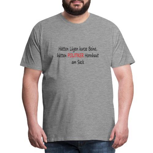 Hornhaut am Sack - Männer Premium T-Shirt