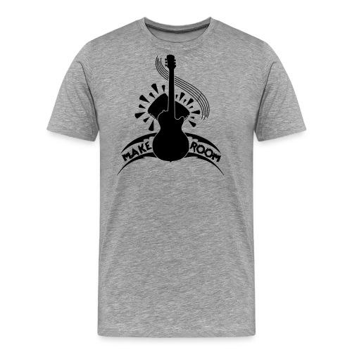 Make Room - Men's Premium T-Shirt