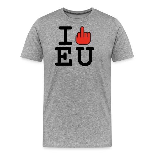 i fck EU European Union Brexit - Men's Premium T-Shirt