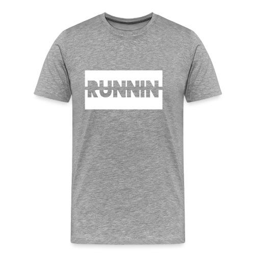 Runnin '| Exclusive - Men's Premium T-Shirt