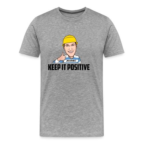 Keep it Positive - Mannen Premium T-shirt