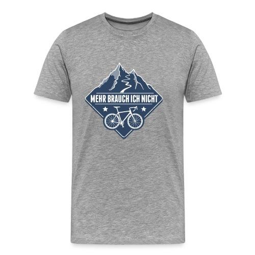 Rennrad Berg - mehr brauch ich nicht - Männer Premium T-Shirt