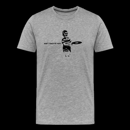 Don't touch my vinyl (zwart) - Mannen Premium T-shirt