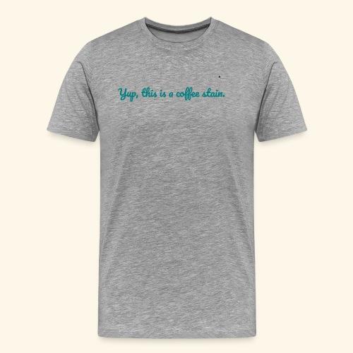 Coffee Stain - Männer Premium T-Shirt