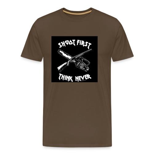 shoot first think never - Männer Premium T-Shirt