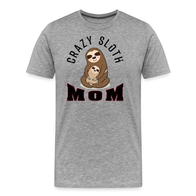 Crazy Sloth Mom