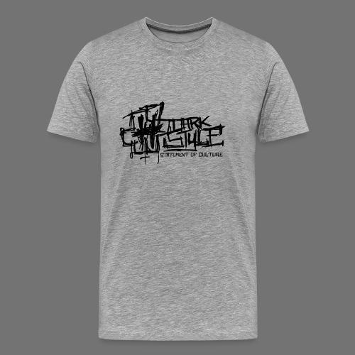Dark Style - Statement Of Culture (black) - Men's Premium T-Shirt