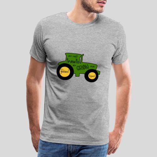 Æn ræjti trawto ær GRØN mæ guwel hywel - Herre premium T-shirt