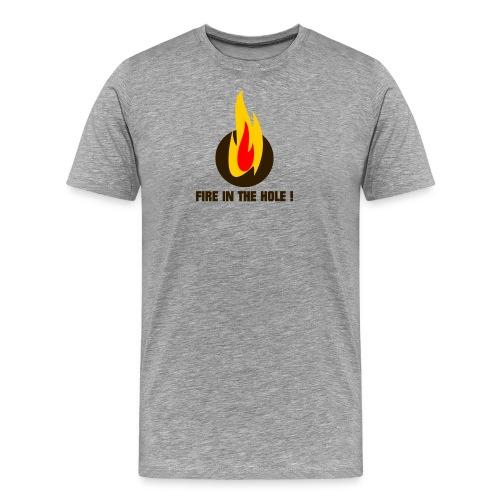 Fire in the hole ! - Männer Premium T-Shirt