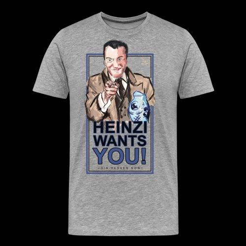 Heinzi wants you - Männer Premium T-Shirt