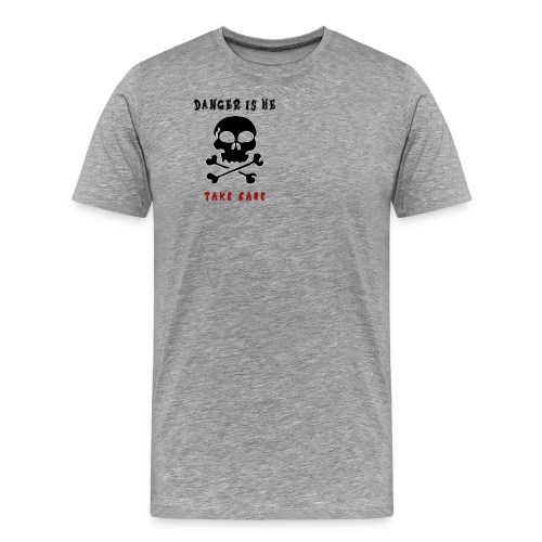 Danger - Miesten premium t-paita