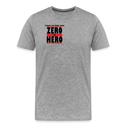 Zero To Hero - Miesten premium t-paita