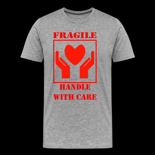 Handle with Care - Camiseta premium hombre