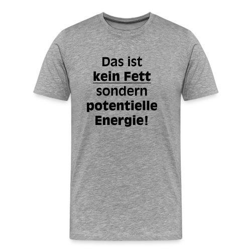 Potentielle Energie - Männer Premium T-Shirt