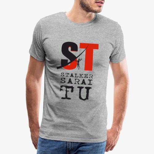 Stalker Sarai Tu - Maglietta Premium da uomo