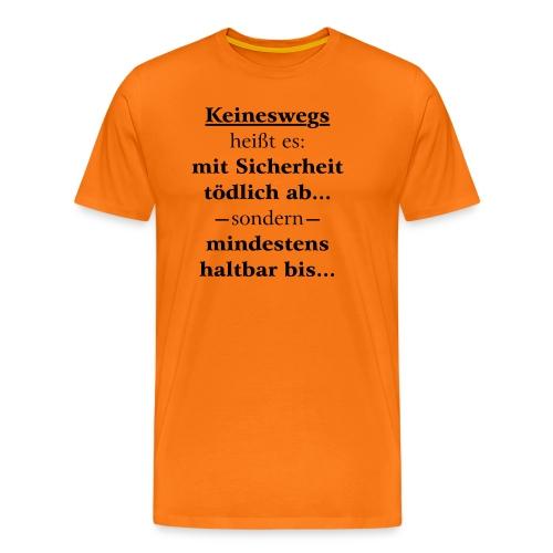 Mindestens haltbar bis - Korrektur - Männer Premium T-Shirt