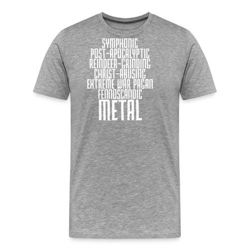 Symphonic Post-Apocalyptic Reindeer-Grinding... - Miesten premium t-paita