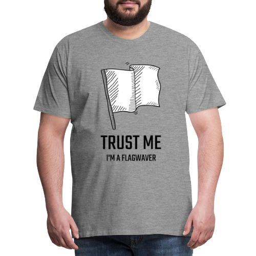 Trust me flag - Maglietta Premium da uomo