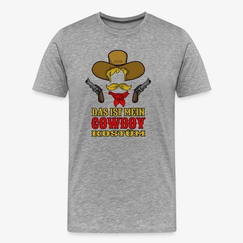 Das Ist Mein Cowboy Kostüm HARIZ Karneval Kostuem - Männer Premium T-Shirt
