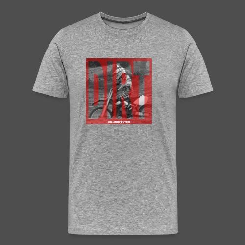 Dirt RD - Männer Premium T-Shirt