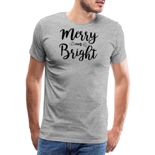 Merry and Bright - Männer Premium T-Shirt