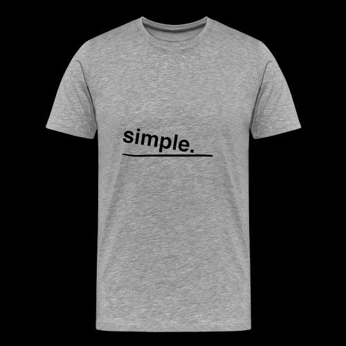 simple. - Männer Premium T-Shirt