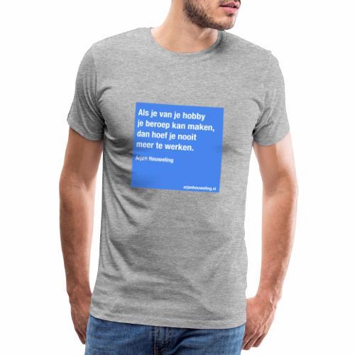 Arjen Houweling - Mannen Premium T-shirt