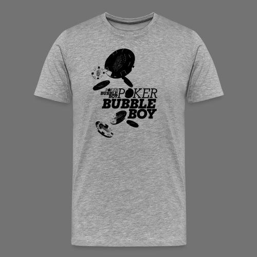 Poker - Bubble Boy (black) - Men's Premium T-Shirt