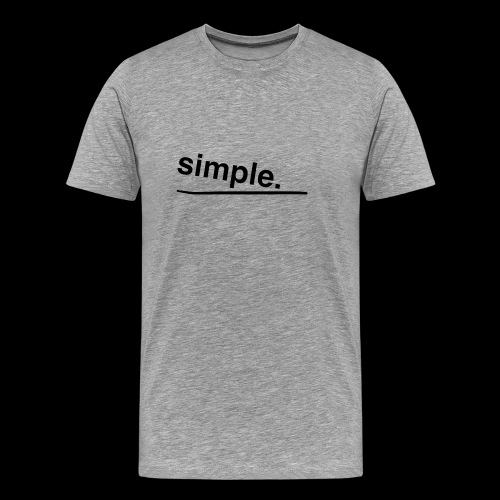simple. - Männer Premium T-Shirt