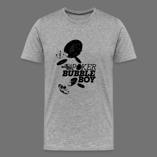 Pokeri - Bubble Boy (musta) - Miesten premium t-paita