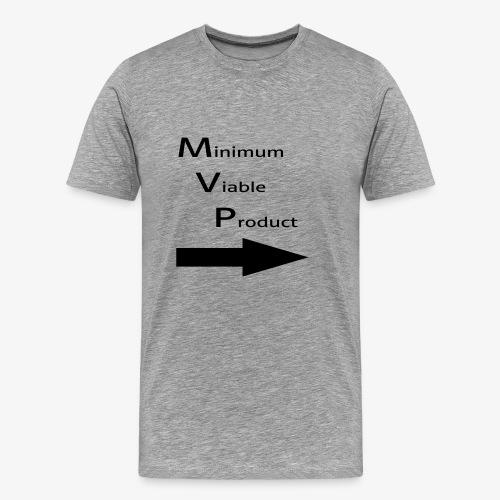 Minimum Viable Product - kaverin imartelua varten - Miesten premium t-paita