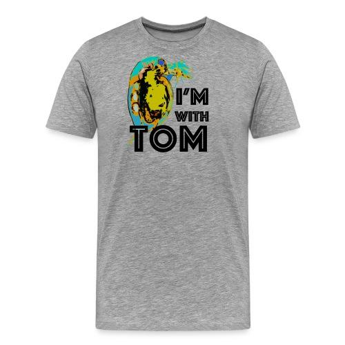 imwithtom png - Men's Premium T-Shirt