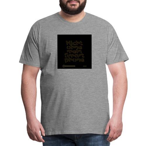 Design Nicht ohne mein Smartphone gold 4x4 - Männer Premium T-Shirt